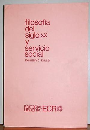 FILOSOFIA DEL SIGLO XX Y SERVICIO SOCIAL: KRUSE, Herman C.