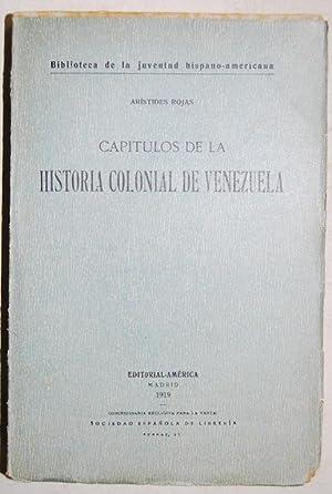CAPITULOS DE LA HISTORIA COLONIAL DE VENEZUELA: ROJAS, Arístides