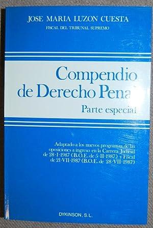 COMPENDIO DE DERECHO PENAL. Parte Especial: LUZON CUESTA, José