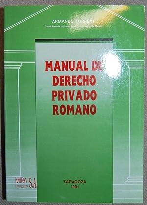 MANUAL DE DERECHO PRIVADO ROMANO: TORRENT, Armando