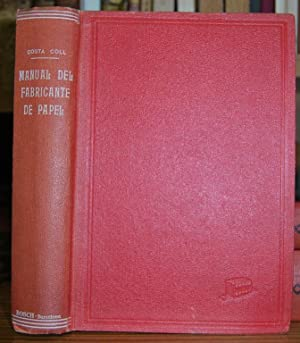 MANUAL DEL FABRICANTE DE PAPEL: COSTA COLL, T.