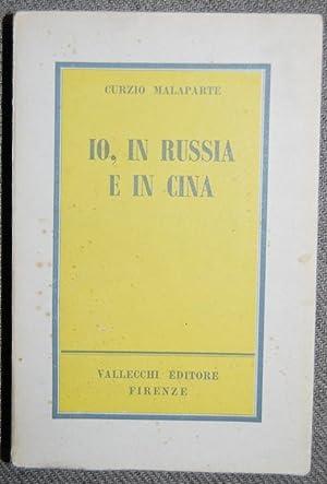 IO, IN RUSSIA E IN CINA: MALAPARTE, Curzio