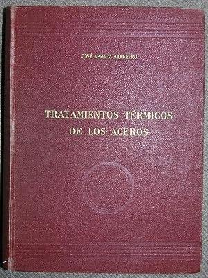 TRATAMIENTOS TERMICOS DE LOS ACEROS: APRAIZ BARREIRO, José