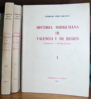 HISTORIA MUSULMANA DE VALENCIA Y SU REGION.: HUICI MIRANDA, Ambrosio
