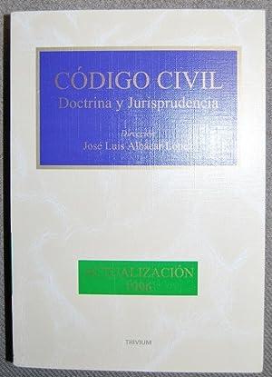 CODIGO CIVIL. Doctrina y jurisprudencia. Actualización 1996: ALBACAR LOPEZ, José