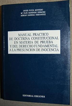 MANUAL PRACTICO DE DOCTRINA CONSTITUCIONAL EN MATERIA: PUYOL MONTERO, Javier