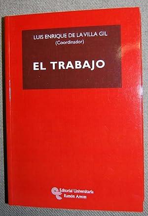 EL TRABAJO: VILLA GIL, Luis