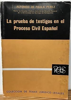 LA PRUEBA DE TESTIGOS EN EL PROCESO: PAULA PEREZ, Alfonso