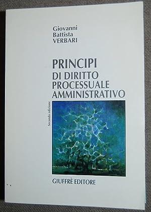 PRINCIPI DI DIRITTO PROCESSUALE AMMINISTRATIVO: VERBARI, Giovanni Battista