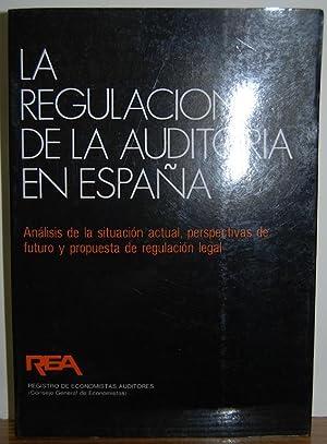 LA REGULACION DE LA AUDITORIA EN ESPAÑA.