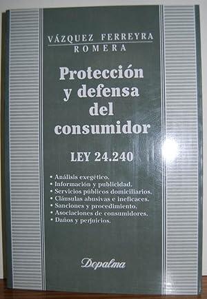 PROTECCION Y DEFENSA DEL CONSUMIDOR. ley 24.240: VAZQUEZ FERREYRA, Roberto