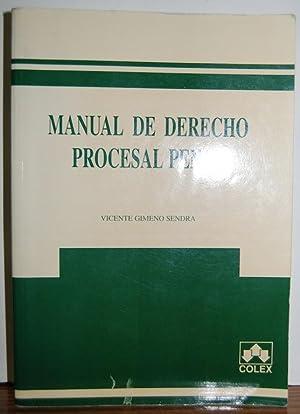 MANUAL DE DERECHO PROCESAL PENAL: GIMENO SENDRA, Vicente