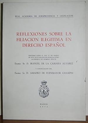 REFLEXIONES SOBRE LA FILIACION ILEGITIMA EN DERECHO: CAMARA ALVAREZ, Manuel