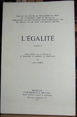 L'EGALITE. Volume IV: DEKKERS - FORIERS
