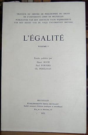 L'EGALITE. Volume I: BUCH, Henri -
