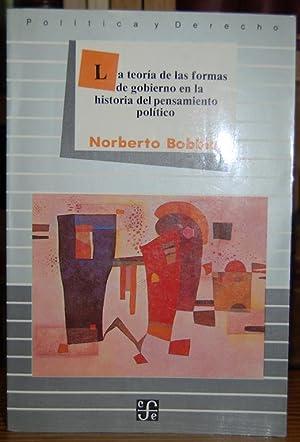 LA TEORIA DE LAS FORMAS DE GOBIERNO: BOBBIO, Norberto