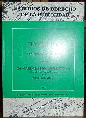 ESTUDIOS DE DERECHO DE LA PUBLICIDAD. Homenaxe