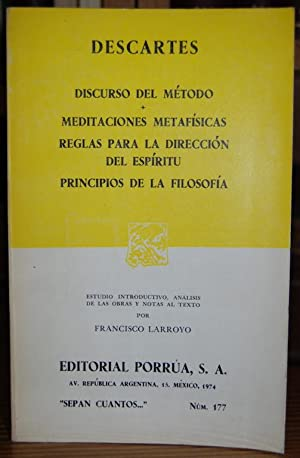DISCURSO DEL METODO. MEDITACIONES METAFISICAS. REGLAS PARA: DESCARTES