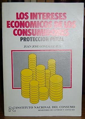 LOS INTERESES ECONOMICOS DE LOS CONSUMIDORES. Protección: GONZALEZ RUS, Juan