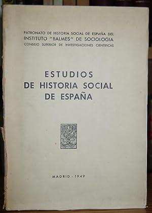 ESTUDIOS DE HISTORIA SOCIAL DE ESPAÑA. Tomo