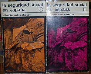 LA SEGURIDAD SOCIAL EN ESPAÑA. Colección Popolorum: RULL SABATER, Alberto