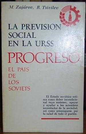 LA PREVISION SOCIAL EN LA URSS: ZAJAROV, M. -