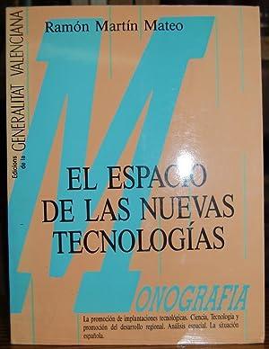 EL ESPACIO DE LAS NUEVAS TECNOLOGIAS: MARTIN MATEO, Ramón