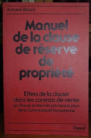 MANUEL DE LA CLAUSE DE RESERVE DE: BROCCA, Antoine