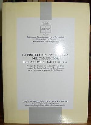 LA PROTECCION INMOBILIARIA DEL CONSUMIDOR EN LA: CABELLO DE LOS