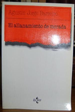 EL ALLANAMIENTO DE MORADA: JORGE BARREIRO, Agustín