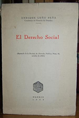 EL DERECHO SOCIAL. (Separado de la Revista: LUÑO PEÑA, Enrique
