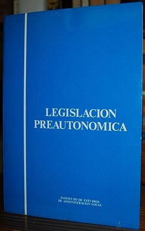 LEGISLACION PREAUTONOMICA