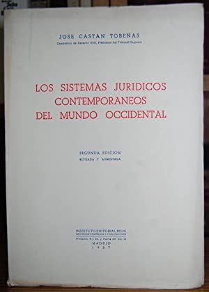 LOS SISTEMAS JURIDICOS CONTEMPORANEOS DEL MUNDO OCCIDENTAL: CASTAN TOBEÑAS, José