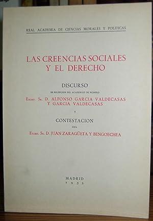 LAS CREENCIAS SOCIALES Y EL DERECHO. Discurso: GARCIA VALDECASAS Y