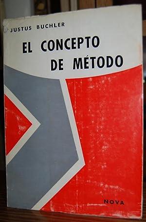 EL CONCEPTO DE METODO. Traducción de Juan: BUCHLER, Justus