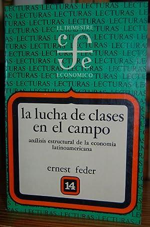 LA LUCHA DE CLASES EN EL CAMPO.: FEDER, Ernest