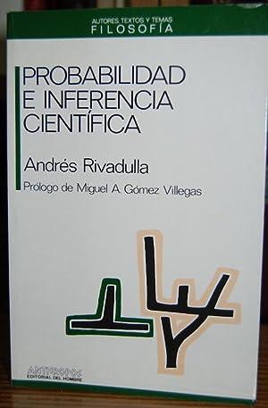 PROBABILIDAD E INFERENCIA CIENTIFICA: RIVADULLA RODRIGUEZ, Andrés