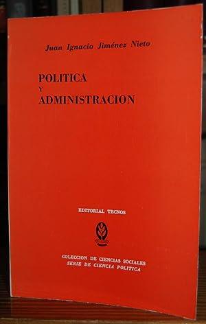 POLITICA Y ADMINISTRACION. Un ensayo de teoría: JIMENEZ NIETO, Juan