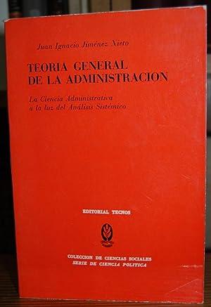 TEORIA GENERAL DE LA ADMINISTRACION. La Ciencia: JIMENEZ NIETO, Juan