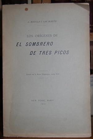 LOS ORIGENES DE EL SOMBRERO DE TRES: BONILLA Y SAN