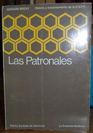 """LAS PATRONALES. """"HISTORIA Y FUNCIONAMIENTO DE LA: BRIZAY, Bernard"""