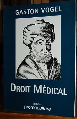 LES GRANDS PRINCIPES DU DROIT MEDICAL ET: VOGEL, Gaston