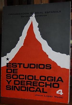 ESTUDIOS DE SOCIOLOGIA Y DERECHO SINDICAL: LOPEZ MEDEL, Jesús