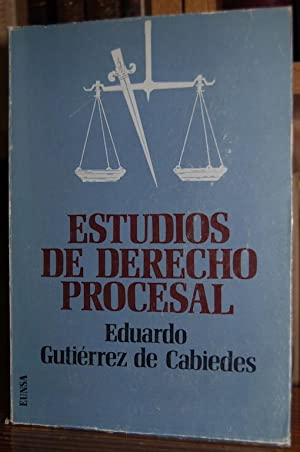 ESTUDIOS DE DERECHO PROCESAL: GUTIERREZ DE CABIEDES,