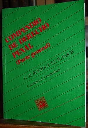 COMPENDIO DE DERECHO PENAL (Parte general): RODRIGUEZ RAMOS, Luis