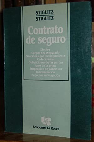 CONTRATO DE SEGURO: STIGLITZ, Rubén S.
