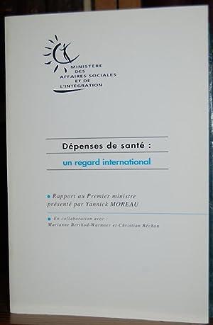 DEPENSES DE SANTE: UN REGARD INTERNATIONAL: MOREAU, Yannick
