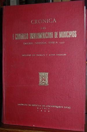 CRONICA DEL I CONGRESO IBEROAMERICANO DE MUNICIPIOS