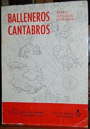 BALLENEROS CANTABROS: GONZALEZ ECHEGARAY, Rafael