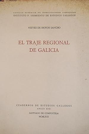 EL TRAJE REGIONAL DE GALICIA: HOYOS SANCHO, Nieves de
